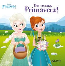 Listadelpopolo.it Benvenuta primavera! Frozen. Ediz. a colori Image