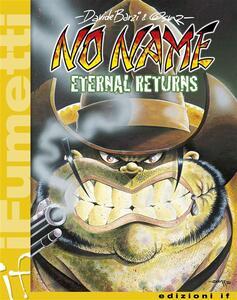 No Name. Eternals returns. Vol. 1