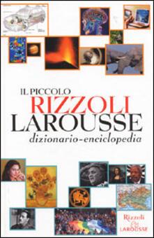 Il piccolo Rizzoli Larousse. Con CD-ROM