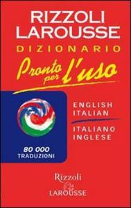 Pronto per l'uso. Dizionario italiano-inglese, inglese-italiano