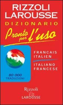 Radiosenisenews.it Pronto per l'uso. Dizionario italiano-francese, francese-italiano Image