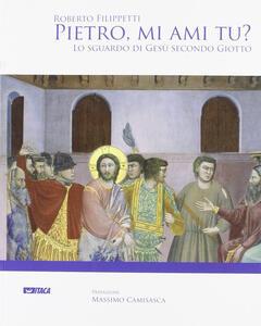 Pietro, mi ami tu? Lo sguardo di Gesù secondo Giotto