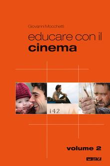 Fondazionesergioperlamusica.it Educare con il cinema. Vol. 2 Image