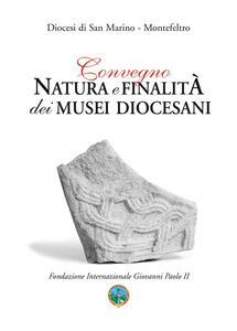Natura e finalità dei musei diocesani
