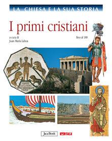 Osteriacasadimare.it La chiesa e la sua storia. Vol. 1: I primi cristiani, fino al 180. Image