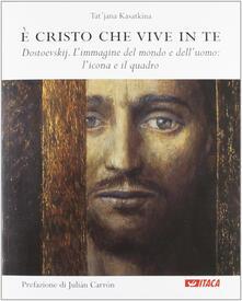 Radiospeed.it È Cristo che vive in te. Dostoevskij. L'immagine del mondo e dell'uomo: l'icona e il quadro Image