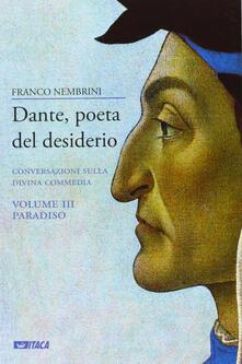 Charun.it Dante, poeta del desiderio. Conversazioni sulla Divina Commedia. Vol. 3: Paradiso. Image