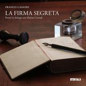 La firma segreta. Poesie in dialogo con Marina Corradi