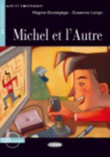 Grandtoureventi.it Michel et l'autre. Con CD Audio Image