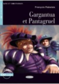 Gargantua et Pantagruel. Con CD Audio - Rabelais François - wuz.it