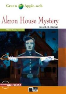 Camfeed.it Akron house mystery. Con CD Audio. Con CD-ROM. Con espansione online Image