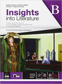 Insights into literature. Vol. B. Per le Scuole superiori. Con e-book. Con espansione online - Lorenzoni G. Bacon Tony Corrado G. - wuz.it