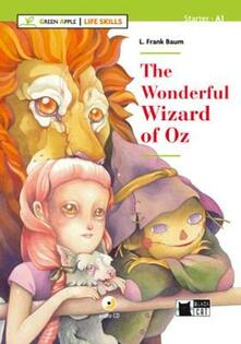Lpgcsostenible.es The wonderful wizard of Oz. Livello A1. Con espansione online. Con CD-Audio Image