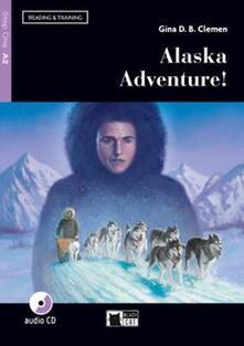 Winniearcher.com Alaska adventure! Livello A2. Con app. Con CD-Audio Image