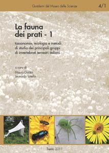 La fauna dei prati. Vol. 1: Tassonomia, ecologia e metodi di studio dei principali gruppi di invertebrati terrestri italiani.