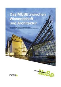 Das MUSE zwischen Wissenschaft und Architekture. Leitfaden zum Ausstellungsrundgang und zum Projekt des Renzo Piano Building Workshop