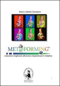 Met@forming. Crescere e migliorare attraverso l'esperienza in metafora
