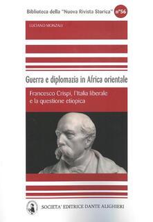 Radiospeed.it Guerra e diplomazia in Africa orientale. Francesco Crispi, l'italia liberale e la questione etiopica Image