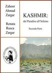 Kashmir: dal paradiso all'inferno. Vol. 2