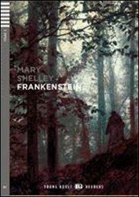 Frankenstein. Con espansione online. Con CD Audio. Con CD-ROM