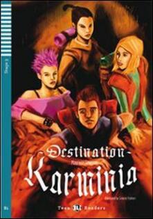 Destination Karminia. Con CD Audio. Con espansione online.pdf