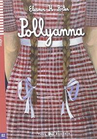 Pollyanna. Con espansione online - Porter Eleanor - wuz.it