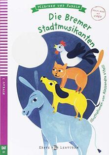 Capturtokyoedition.it Die Bremer Stadtmusikanten. Con Multi-ROM Image