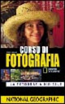 Amatigota.it Corso di fotografia. La fotografia digitale. Ediz. illustrata Image