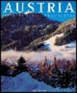 Austria. Il cuore nobile dell'Europa. Ediz. illustrata