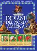 Libro Indiani del Nord America. Ediz. illustrata Philip Steele
