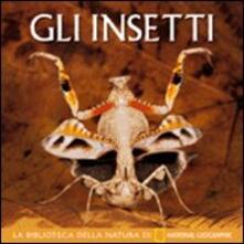Ascotcamogli.it Gli insetti. Ediz. illustrata Image