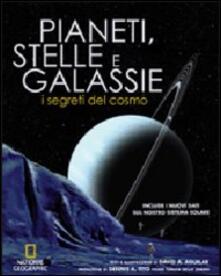 Pianeti, stelle e galassie. I segreti del cosmo. Ediz. illustrata.pdf