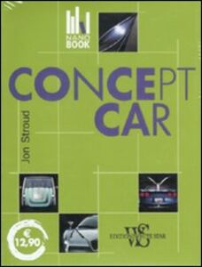 Libro Concept car. Ediz. illustrata Jonathan Stroud