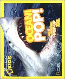 Oceani pop! Libro pop-up. Ediz. illustrata.pdf