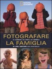 Fotografare la famiglia e i bambini, gli amici, gli animali