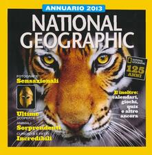 Tegliowinterrun.it Annuario 2013. National Geographic. Ediz. illustrata Image