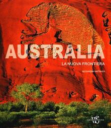 Listadelpopolo.it Australia. La nuova frontiera. Ediz. illustrata Image