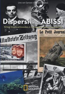 Voluntariadobaleares2014.es Dispersi negli abissi. Da Saint-Exupéry ad Amundsen, le vicende degli aviatori scomparsi nel nulla Image