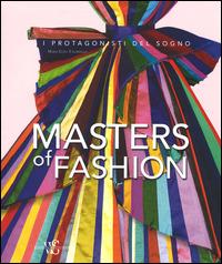 Masters of fashion. Ediz. illustrata - Tagariello M. Luisa - wuz.it