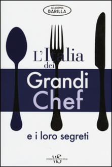 Antondemarirreguera.es L' Italia dei grandi chef e i loro segreti. Ediz. illustrata Image