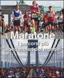 Daddyswing.es Maratone. I percorsi più spettacolari del mondo. Ediz. illustrata Image