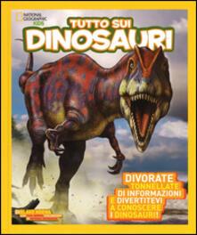 Radiospeed.it Tutto sui dinosauri. Ediz. illustrata Image