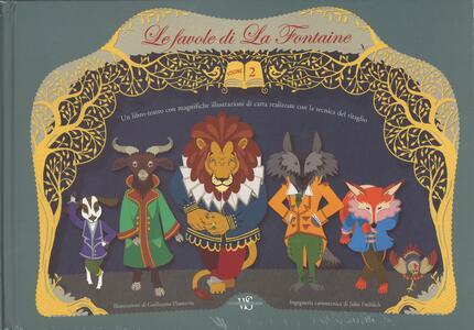 Le favole di La Fontaine. Ediz. illustrata. Vol. 2