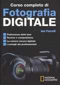 Libro Corso completo di fotografia digitale Ian Farrell