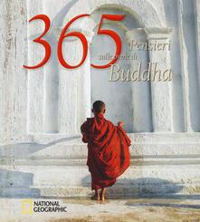 Listadelpopolo.it 365 pensieri sulle orme di Buddha. Ediz. illustrata Image