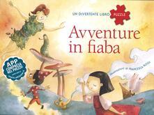 Avventure in fiaba. Un divertente libro puzzle. Con App per tablet e smartphone. Ediz. illustrata.pdf