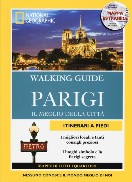 Cartina Parigi Con Quartieri.Parigi Il Meglio Della Citta Con Cartina Pas Paschali Brian Robinson Libro White Star Walking Guide National Geographic Ibs