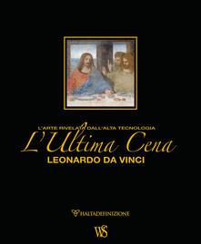 Ilmeglio-delweb.it L' ultima cena. Leonardo Da Vinci. L'arte rivelata dall'alta tecnologia. Ediz. lusso Image