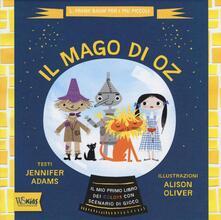 Rallydeicolliscaligeri.it Il mago di Oz. Il mio primo libro dei colori con scenario di gioco. Ediz. illustrata Image
