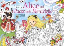 Il libro puzzle diAlice nel paese delle meraviglie. Ediz. a colori.pdf